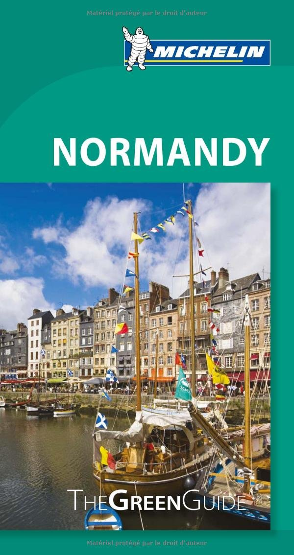 Michelin: Normandy Green Guide